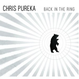 chris-pureka_back-in-the-ring